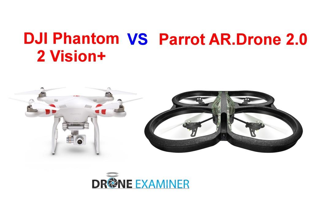 DJI Phantom 2 Vision+ vs Parrot AR.Drone 2.0
